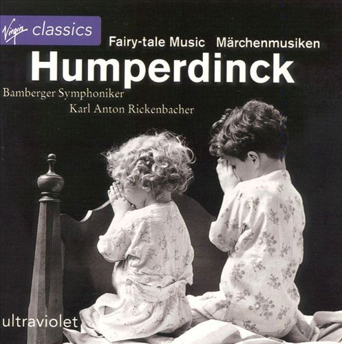 Humperdinck: Fairy-Tale Music