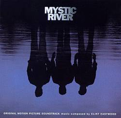 Mystic River [Original Motion Picture Soundtrack]