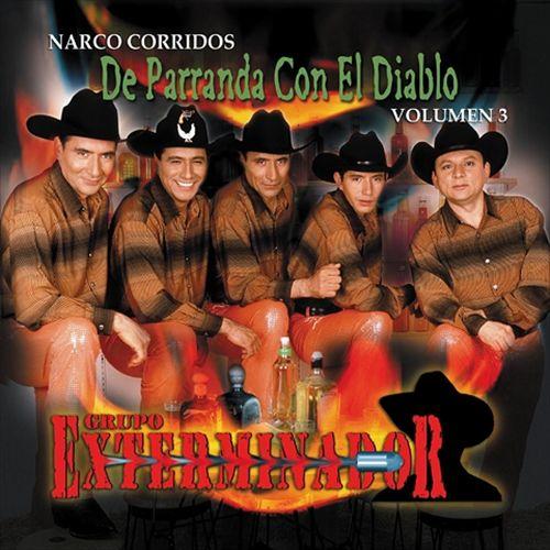Narco Corridos, Vol. 3: De Parranda con el Diablo