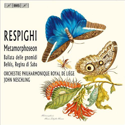 Respighi: Metamorphoseon