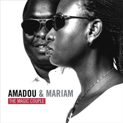 Amadou & Mariam: The Magic Couple