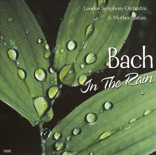 Bach in the Rain