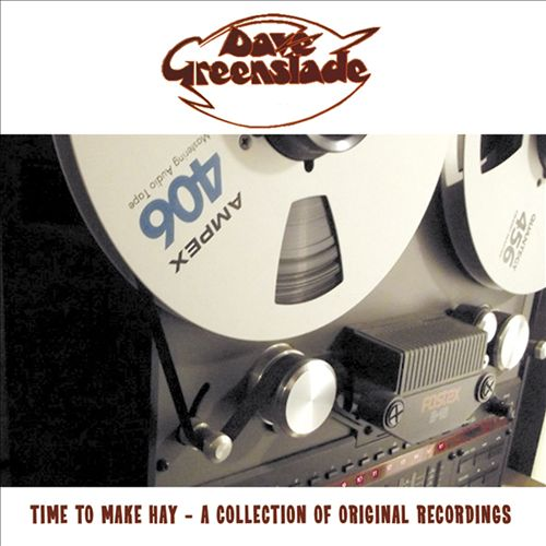 Time To Make Hay: A Collection of Original Recordings