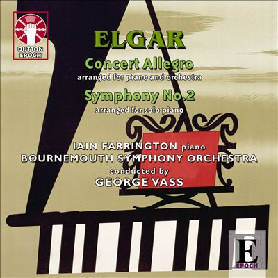 Elgar: Concert Allegro; Symphony No. 2
