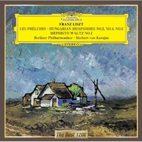 Liszt: Les Préludes; Hungarian Rhapsodies No. 2, 4 & 5; Hungarian Fantasia