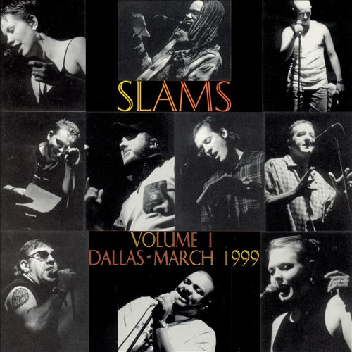 Slams, Vol. 1: Dallas-March 1999