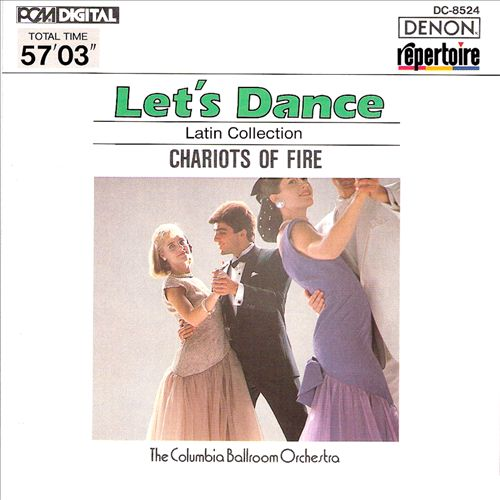 Let's Dance, Vol. 4: Latin Collection - Chariots of Fire