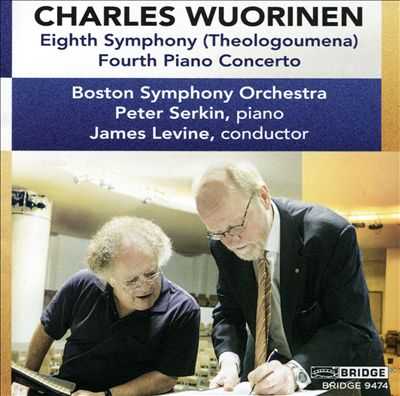 Charles Wuorinen: Eighth Symphony (Theologoumena); Fourth Piano Concerto