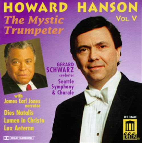 Howard Hanson Vol. V: The Mystic Trumpeter