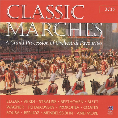 Classic Marches: A Grand Procession of Orchestral Favourites