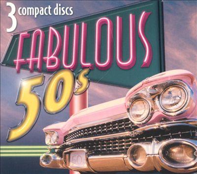 Fabulous 50's [2003 Madacy Box]