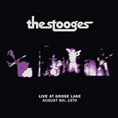 Live at Goose Lake, August 8, 1970