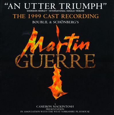 Martin Guerre [1999 British Cast Recording]
