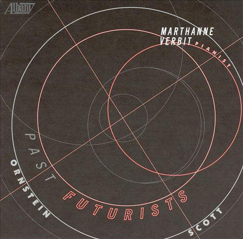 Past Futurists: Music by Cyril Scott & Leo Ornstein