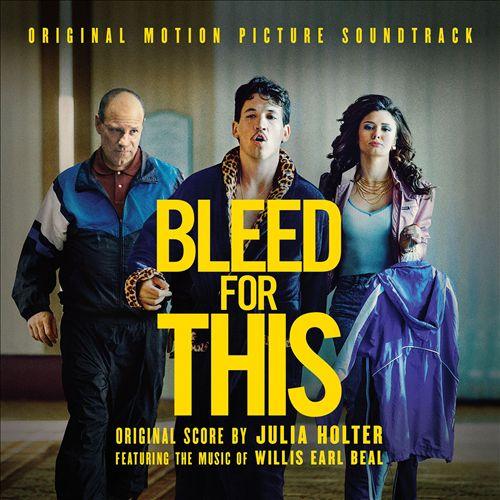Bleed for This [Original Soundtrack Album]