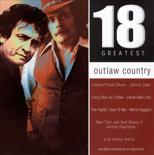 Outlaw Country: 18 Greatest