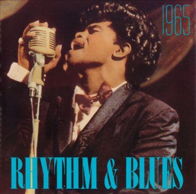Rhythm & Blues: 1965