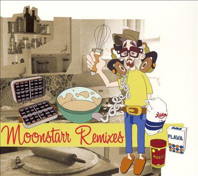 Moonstarr Remixes