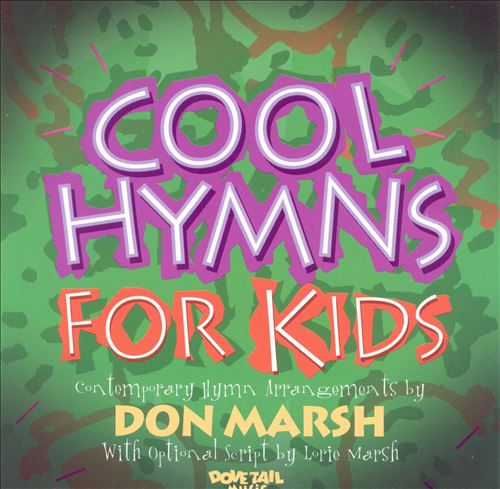 Cool Hymns for Kids