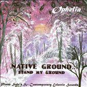 Native Ground...Stand My Ground