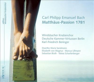 C.P.E. Bach: Matthäus-Passion 1781