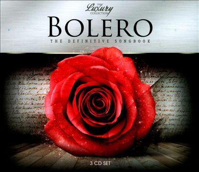 Bolero: The Definitive Songbook