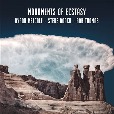 Monuments of Ecstasy