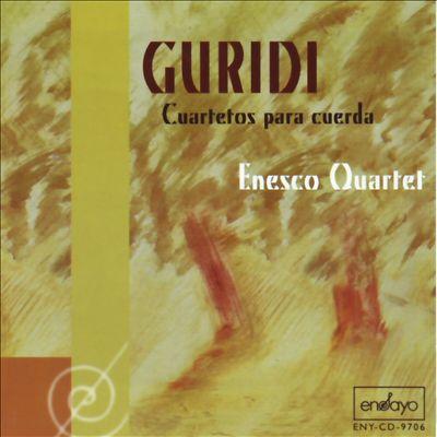 Guridi: Cuartetos para cuerda