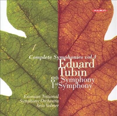 Eduard Tubin: Complete Symphonies, Vol. 4