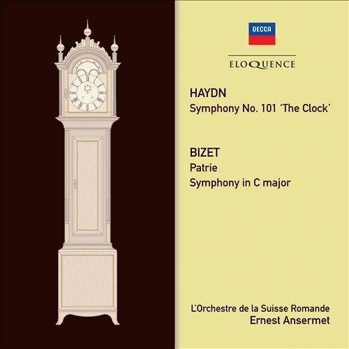 Haydn: Symphony No. 101 'The Clock'; Bizet: Patrie; Symphony in C major