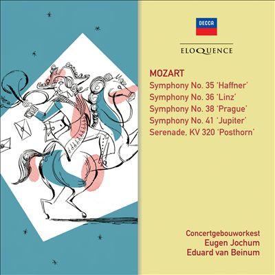 Mozart: Symphony No. 35 'Haffner'; Symphony No. 36 'Linz'; Symphony No. 38 'Prague'; Symphony No. 41 'Jupiter'; Serenade 'Posthorn'