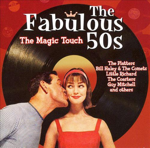 Fabulous 50s: Magic Touch