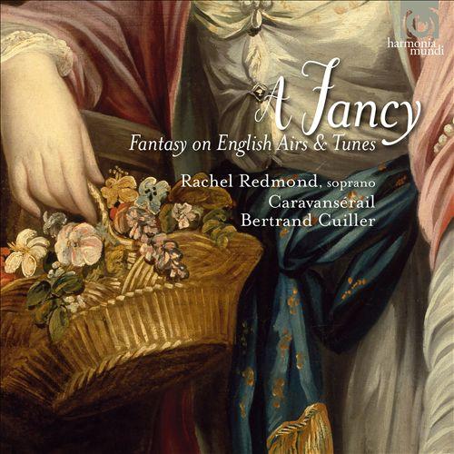 Rachel Redmond - A Fancy: Fantasy on English Airs & Tunes