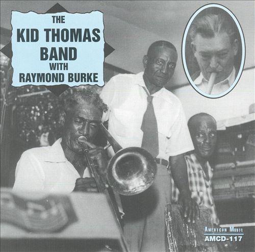 Kid Thomas Band with Raymond Burke