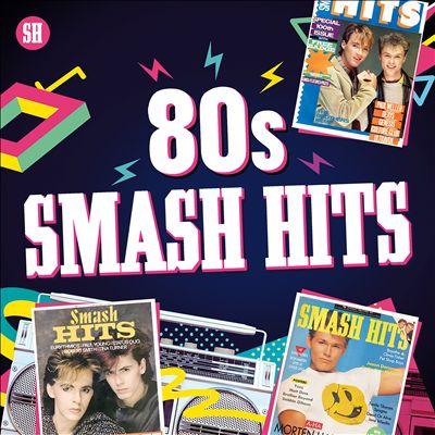 80s Smash Hits [Rhino]