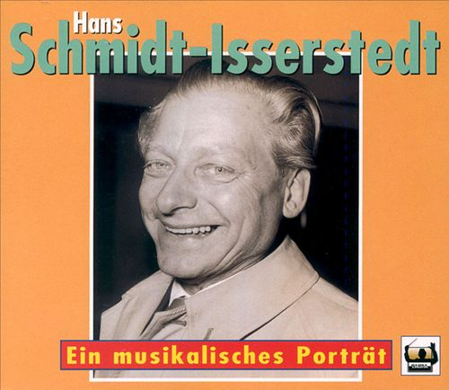 Tribute to Hans Schmidt-Isserstedt (1900-1973)