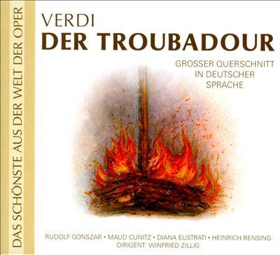 Verdi: Der Troubadour (In Deutscher Sprache)