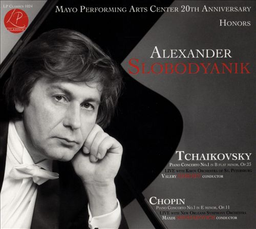 Tchaikovsky: Piano Concerto No. 1; Chopin: Piano Concerto No. 1