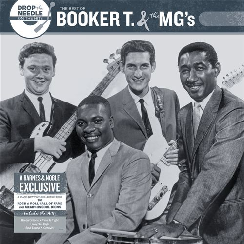 Drop the Needle on the Hits: The Best of Booker & the MG's