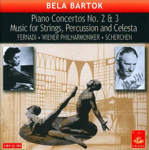 Bartók: Piano Concertos Nos. 2 & 3; Music for Strings, Percussion and Celesta