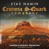 Stas Namin: Centuria S-Quark Symphony
