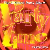 Party Time, Vol. 3