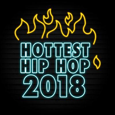 Hottest Hip Hop 2018