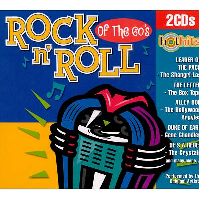 Hot Hits: Rock N' Roll of the 60's