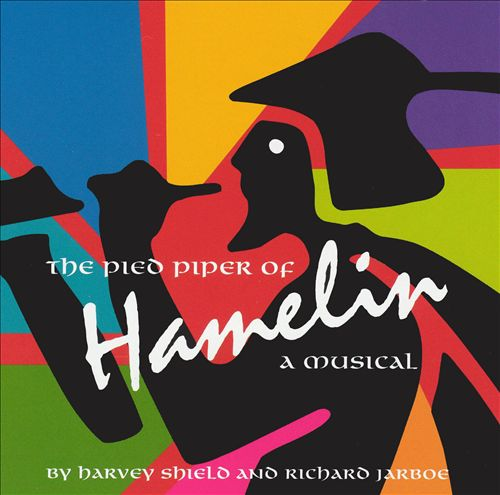 The Pied Piper of Hamelin: A Musical