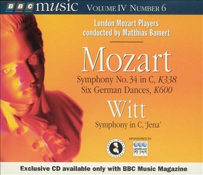 "Mozart: Symphony No. 34 in C, K338; German Dances, K600; Witt: Symphony in C ""Jena"""