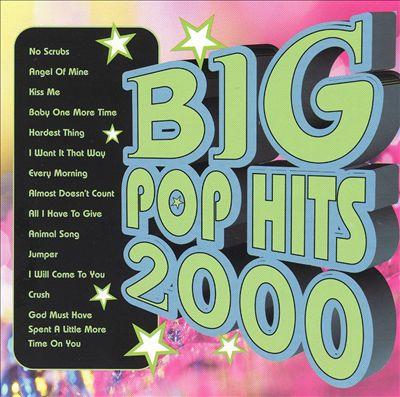Big Pop Hits 2000