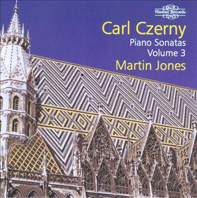 Carl Czerny: Piano Sonatas, Vol. 3