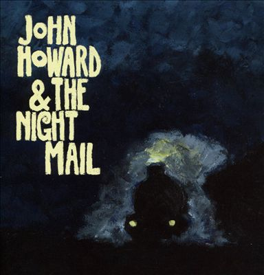 John Howard & the Night Mail