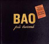 Bao on Tour